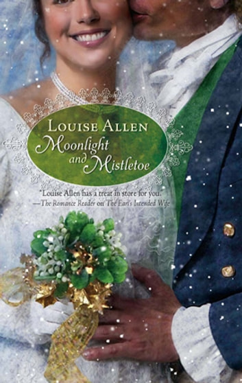 Moonlight and Mistletoe ebook by Louise Allen
