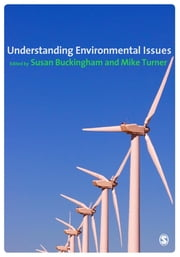 Understanding Environmental Issues ebook by Susan Buckingham,Mike Turner