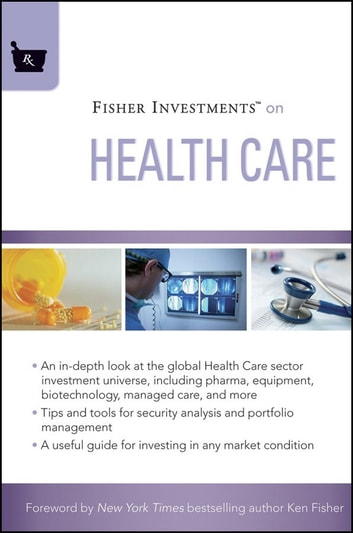 Fisher Investments on Health Care ebook by Fisher Investments,Michael Kelly,Andrew S. Teufel