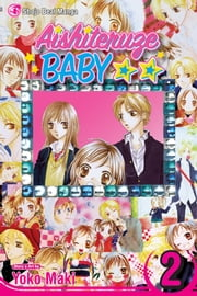 Aishiteruze Baby, Vol. 2 ebook by Yoko Maki, Yoko Maki