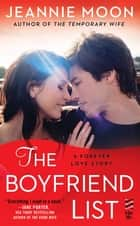 The Boyfriend List ebook by Jeannie Moon
