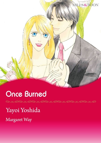 Once Burned (Mills & Boon Comics) - Mills & Boon Comics ebook by Margaret Way