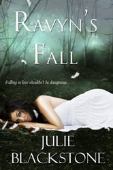 Ravyn's Fall ebook by Julie Blackstone