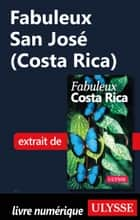 Fabuleux San José (Costa Rica) ebook by Collectif Ulysse