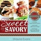 Sweet and Savory ebook by Shauna Evans