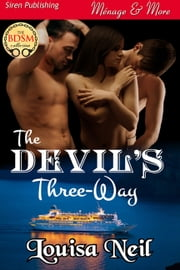 The Devil's Three-Way ebook by Louisa Neil