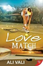 Love Match ebook by Ali Vali