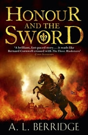 Honour and the Sword ebook by A L Berridge