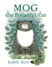 Mog the Forgetful Cat (Read aloud by Geraldine McEwan) ebook by Judith Kerr,Judith Kerr,Geraldine McEwan
