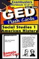 GED Test Prep Social Studies 1: US History Review--Exambusters Flash Cards--Workbook 12 of 13 - GED Exam Study Guide ebook by GED Exambusters