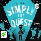 Simply The Quest Audiolibro by Maz Evans, Maz Evans