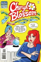 Cheryl Blossom #2 ebook by Dan Parent, Dan DeCarlo, Jon D'Agostino, Bill Yoshida, Barry Grossman
