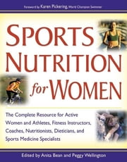 Sports Nutrition for Women ebook by Anita Bean