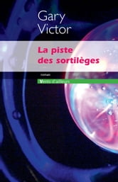 La Piste des sortilèges ebook by Gary Victor