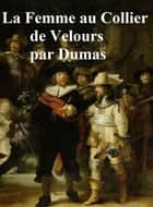 La Femme au Collier de Velours, in the original French ebook by Alexandre Dumas