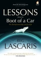 Lessons From The Boot Of A Car ebook by Reg Lascaris