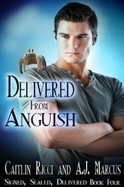 Delivered from Anguish ebook by Caitlin Ricci,A.J. Marcus