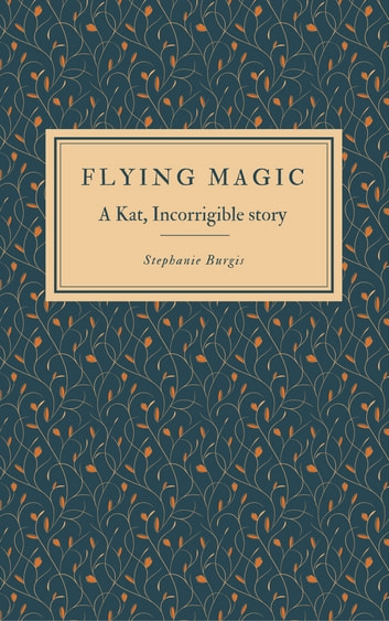 Flying Magic Ebook By Stephanie Burgis 1230001442847 Rakuten Kobo