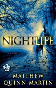Nightlife ebook by Matthew Quinn Martin