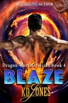 Blaze ebook by KD Jones