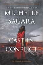 Cast in Conflict ebook by Michelle Sagara
