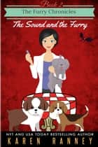 The Sound and the Furry ebook by