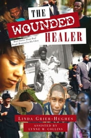The Wounded Healer ebook by Linda Grier-Hughes