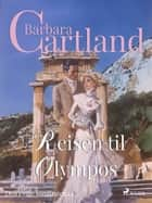 Reisen til Olympos ebook by Barbara Cartland