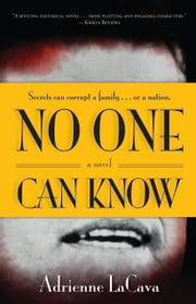 No One Can Know ebook by Adrienne LaCava