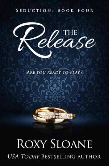 The Release ebook by Roxy Sloane