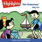 The Timbertoes: Silly Fun audiobook by