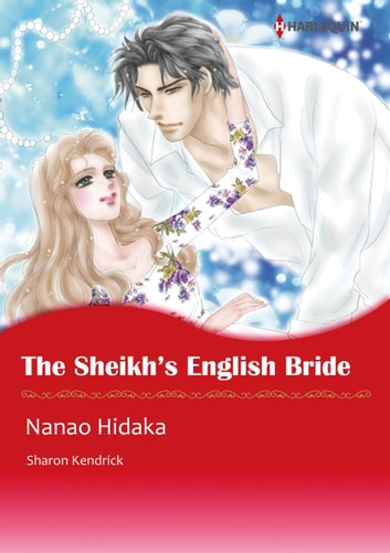 THE SHEIKH'S ENGLISH BRIDE (Harlequin Comics) - Harlequin Comics ebook by Sharon Kendrick