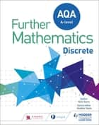AQA A Level Further Mathematics Discrete eBook by Nick Geere