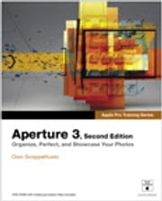 Apple Pro Training Series: Aperture 3 - Aperture 3 ebook by Dion Scoppettuolo