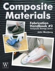 Composite Materials Handbook 2 ebook by John Wanberg