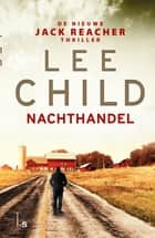 Nachthandel - Jack Reacher thriller ebook by Lee Child, Jan Pott