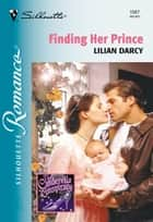 Finding Her Prince ebook by Lilian Darcy