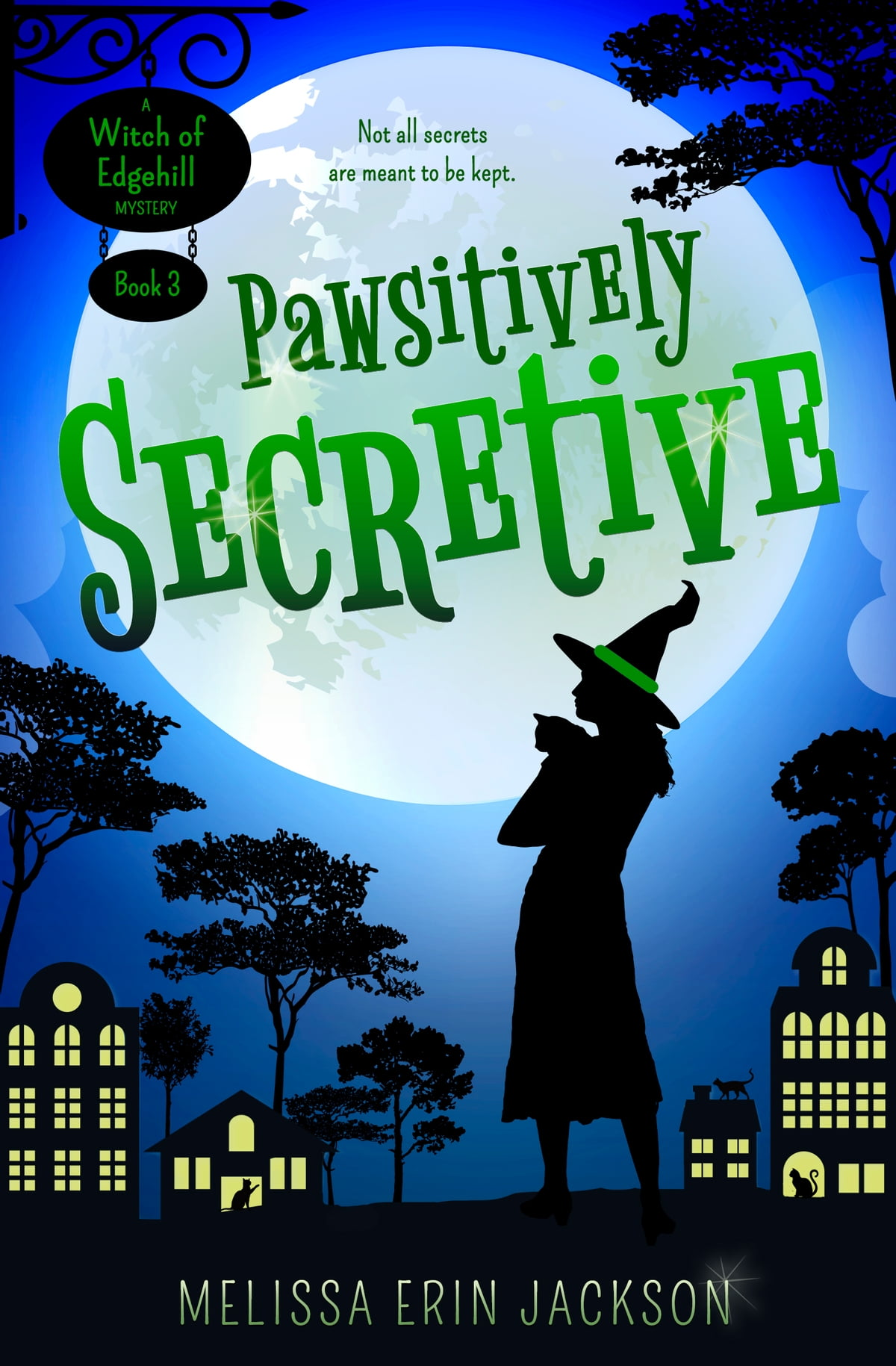 Pawsitively Secretive eBook by Melissa Erin Jackson ...
