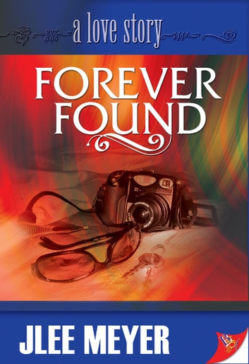 Forever Found ebook by Jlee Meyer
