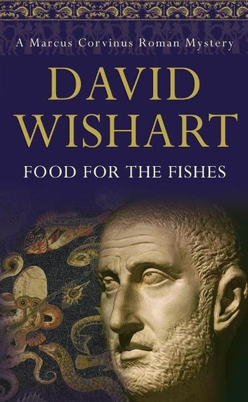 Food for the Fishes ebook by David Wishart