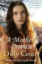 A Mother's Promise ebook by Dilly Court