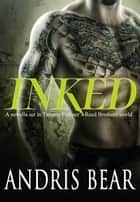 Inked ebook by Andris Bear