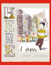 Here I Am ebook by Patricia Hee Kim,Sonia Sánchez