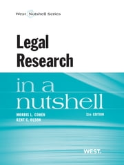 Legal Research in a Nutshell, 11th ebook by Kent Olson