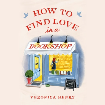 How to Find Love in a Bookshop livre audio by Veronica Henry