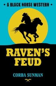 Raven's Feud ebook by Corba Sunman