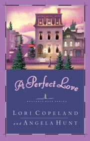 A Perfect Love ebook by Lori Copeland