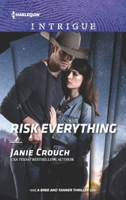 Risk Everything ebook by Janie Crouch