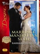 Marriage, Manhattan Style ebook by Barbara Dunlop