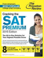 Cracking the SAT Premium Edition with 8 Practice Tests, 2015 ebook by Princeton Review